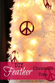 DIY Feather Christmas Tree It is so easy to make one for yourself... just add boas!  #ChristmasDecorations #ChristmasTree