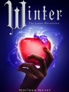 Carina's Books: Cover Reveal: Winter (The Lunar Chronicles - Marissa Meyer Marissa Meyer, Winter Lunar Chronicles, Lunar Chronicles Books, Ya Books, Great Books, Books To Read, Amazing Books, Books For Teens, Lectures