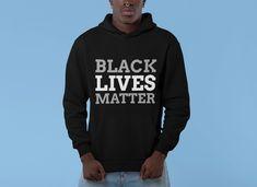 Black Life Matter Unisex Hooded Sweatshirt Put On, Hooded Sweatshirts, Hoods, Graphic Sweatshirt, Unisex, Etsy, Life, Black, Fashion