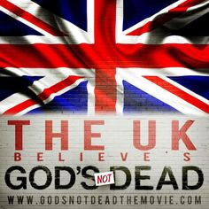 God's Not Dead - starring Kevin Sorbo - Shane Harper - Dean Cain - Newsboys - Willie & Korie Robertson - The UK believes - coming to theaters April 18, 2014 - Pure Flix - Christian Movies - #PureFlix #ChristianMovies #Newsboys #KevinSorbo #ShaneHarper #DeanCain #WillieRobertson www.PureFlix.com www.GodsNotDead.com