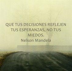 q tus decisiones reflejen tus esperanzas