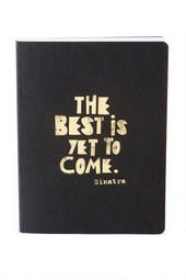 The Best is Yet to Come Journal