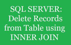Delete Records from Table using INNER JOIN in SQL SERVER http://www.webcodeexpert.com/2016/10/delete-records-from-table-using-inner.html  In this article I have explained How to delete records from one table based on the matching column in another table using Inner Join in Sql Server.