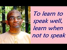 To learn to speak well, learn when not to speak