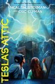 .Tesla's Attic by Neal Shusterman.  New series called Accelrati by an author who has never disappointed.  Finished 4/18/14.