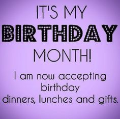 It's my Birthday month!!