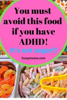 ADHD Foods to Avoid - Fuzzymama Adhd Odd, Adhd And Autism, Autism Learning, Adhd Help, Adhd Diet, Adhd Brain, Adhd Strategies, Adhd Symptoms, Adult Adhd