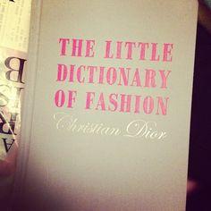 The little dictionary of fashion #ChristianDior #girls #fashion