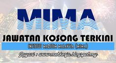 Jawatan Kosong di Maritime Institute of Malaysia (MIMA) - 15 Sept 2016   The Maritime Institute of Malaysia (MIMA) is a maritime policy research institute set up by Malaysian Government to look into matters relating to Malaysias interest at sea and it also to serve a national centre for all maritime-related matters. MIMA is looking for suitable Malaysian candidates with strong interest in research-based work to fill the position of:  Jawatan Kosong Terkini 2016diMaritime Institute of…