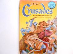The Crusades a Vintage Children's Book by lizandjaybooksnmore