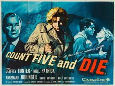 UK quad for COUNT FIVE AND DIE (Victor Vicas, UK, 1957) Artist:...