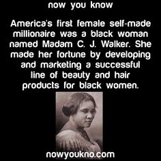 Madam C. J. Walker is amazing! I love her