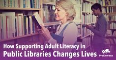 With safe and welcoming environments, it is important for public libraries nationwide to continuously offer adult literacy programs. Success stories, like that of Nyla Henry, an adult learner from the Carlsbad City Library Learning Center, inspired ProLiteracy to partner with the American Library Association (ALA) to help libraries implement adult literacy initiatives.