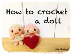How to crochet a doll (1/5) あみぐるみの編み方 by meetang