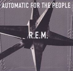 R.E.M. - Automatic For The People (Vinyl, LP, Album) at Discogs