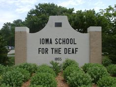 Iowa school for the deaf Council Bluffs Iowa, America Sign, Deaf Culture, Schools, Wanderlust, Education, History, Architecture, Places