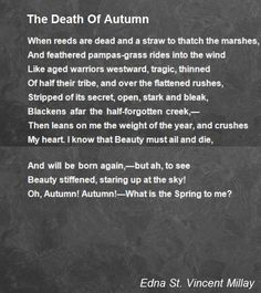 The Death Of Autumn Poem by Edna St. Autumn Poem, Edna St Vincent Millay, Pumpkins For Sale, Decay, Favorite Quotes, Quotations, Literature, Seeds, Poetry
