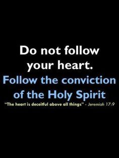 66f5a5f942cb9a37521d1955e7bd5464 Religious Love Quotes, People Quotes, Me Quotes, Holy Spirit Quotes, The Heart Is Deceitful, Jesus Prayer, Follow Your Heart, The Kingdom Of God, Bible Scriptures
