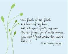 """November is National Adoption month.  """"Not flesh of my flesh"""" beautiful poem by Fleur Conkling Heyliger."""