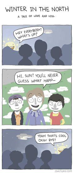 The sun is a busy guy....