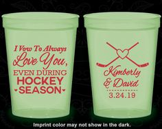 I Vow to Always Love You, Even During Hockey Season, Printed Glow in the Dark Cups, Hockey Wedding, Glow in the Dark (306)