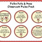 """This product contains a list of five classroom rules using a polka dot and bees theme. Each classroom rule uses a positive phrase """"I will bee..."""" t..."""