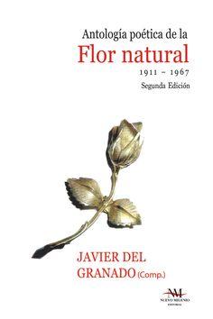 Tapa de la Antología poética de la Flor natural de Javier del Granado (comp.)