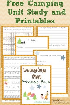 Free Camping Unit Study and Printables (Middle School) - http://www.yearroundhomeschooling.com/free-camping-unit-study-and-printables-middle-school/