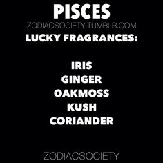 Fragrances that bring luck to pisces!