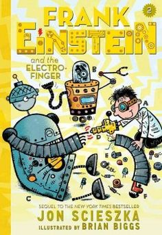 J FIC SCI. Frank Einstein (kid-genius scientist and inventor) and his best friend, Watson, along with intelligent robots Klink and Klank once again find themselves in competition with T. Edison, their classmate and archrival--this time in the quest to unlock the power behind the science of energy.