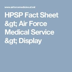 HPSP Fact Sheet > Air Force Medical Service > Display
