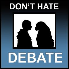 nothing wrong with some good debate politics. Those who usually hate it know nothing about it