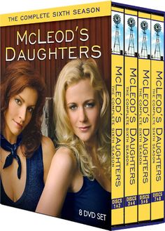 McLeods Daughters -- all the season can be found on Netflix and it's THE BEST series I have ever seen!