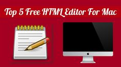 Top 5 Free HTML Editor For Mac, online html editor , html editor for mac, html software Download Free HTML Editor For Mac OS X. via @https://in.pinterest.com/deepakpriyanshu/