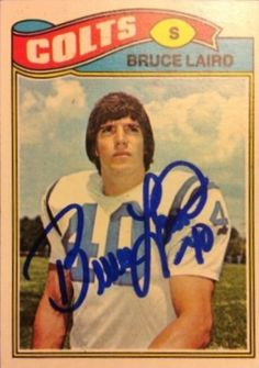 Find the best deal on Bruce Laird autographed items for your collection of Sports, Football memorabilia. Football Trading Cards, Baseball Cards, Baltimore Colts, Football Memorabilia, Go Pack Go, Football Memes, Sports Figures, Nfl, School