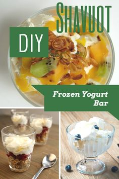 Try this DIY Shavuot Israeli-Inspired Frozen Yogurt Bar. Let your guests create their own combinations of frozen yogurts and toppings.