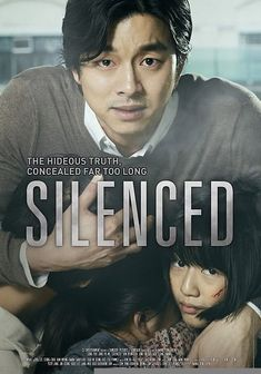 """Silenced is a drama based on a novel """"Dokani"""" inspired by a true story, starring Gong-yoo (from the amazing drama the shop of coffee prince) and Jung Yu-mi (from the drama serie Que sera sera) Movies 2019, New Movies, Good Movies, Movies Online, Movies To Watch, The Image Movie, O Drama, Kim Hyun, Foreign Movies"""