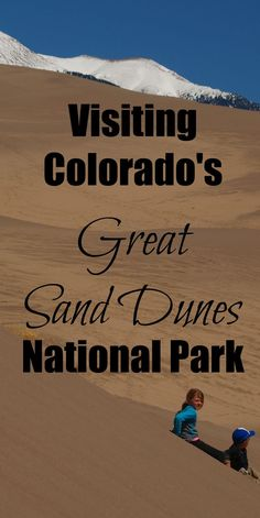 If you're making a complete circular trip around Colorado, you'll want to be sure to hit up the Great Sand Dunes National Park.