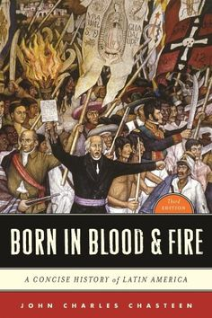 Born in Blood & Fire: A Concise History of Latin America (Third Edition) by John Charles Chasteen http://www.amazon.com/dp/0393911543/ref=cm_sw_r_pi_dp_YAzcvb0GJFJSY