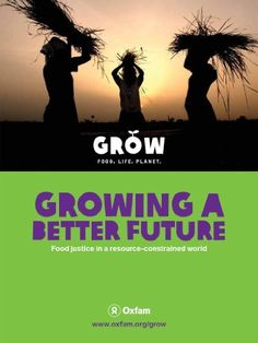 Growing a better future: Food Justice in a resource-constrained world (expanded edition English) by Robert Bailey. $1.09. Publisher: Oxfam (October 3, 2011). 201 pages