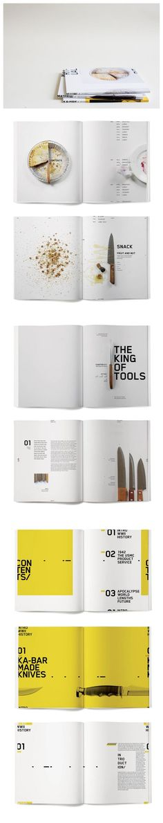 Ritual-Book-Series_To create a book series that is tied in through an object. Book one showcases a daily ritual, book two shows an object from that daily ritual as a collection, and book three shows the industry. Being a food enthusiast, the first book is about my everyday meals. A knife was used to prepare each meal, therefore book number two is based on a collection of knives. Book three is about Ka-Bar knives, one of the leading knife companies in the United States.