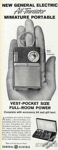 I choose this to show that as time passed radios became portable. This was an advertisement for a General Electric transistor radio. Vintage Soul, Vintage Music, Vintage Advertisements, Vintage Ads, Radio Advertising, Musica Disco, Pocket Radio, Retro Radios, Old Time Radio