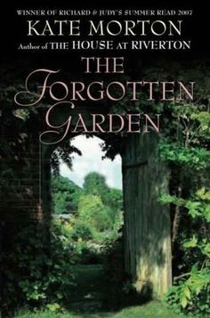 The Forgotten Garden by Kate Morton.     I really enjoyed this book, loved how it jumped around eras from the early 20th century to 1975 and 2005.  I read this 600 pager in a week, the story was improbable and I guessed a few of the twists but I couldn't wait to see how it was going to be all tied together.  Pure escapism.