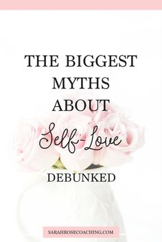 The Biggest Myths about Self-Love Debunked — Sarah Rose Coaching Wellness Quotes, Wellness Tips, Self Love Quotes, Happy Quotes, Happy Life, Routine Quotes, Self Love Affirmations, Mindfulness Exercises