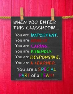 Once I enter Mrs Kempe's classroom, i am ready to participate and learn. I follow directions the first time. I ask questions and ask for help. i am ready to reach for my best and grow. I am productive. I can do hard things. I am a leader. i show kindness. I am an important PART of my TEAM! Today is better because I walk through this door. Today turns awesome when I walk through this door.