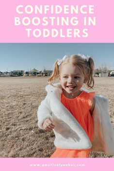 Confidence Boosters for Littles - Positively Oakes
