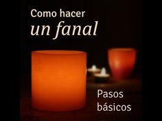Curso básico para aprender a hacer Fanales (Velas huecas) . - YouTube