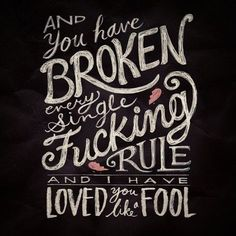 """""""And you have broken every single FUCKING rule... and I have loved you like a FOOL"""" #KeiraKnightley #LikeAFool #BeginAgain"""