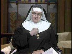 Mother Angelica Live Classics   2012 07 17   Develop an Informed Conscie...