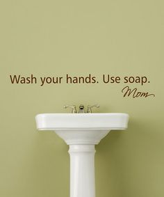 So cute.  Would go well with our Wash, Brush, Flush sign from Chick Lingo.  On sale @ Zulily.com  Wallquotes.com by Belvedere Designs